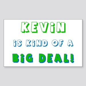 Kevin Is Kind of a Big Deal Rectangle Sticker