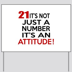 21 It Is Not Just a Number Birthday Desi Yard Sign