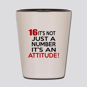 16 It Is Not Just a Number Birthday Des Shot Glass