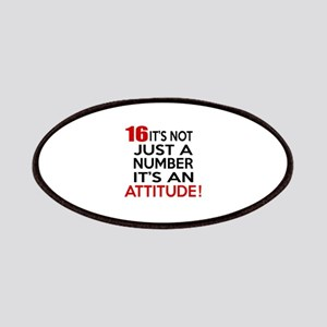 16 It Is Not Just a Number Birthday Designs Patch