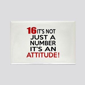 16 It Is Not Just a Number Birthd Rectangle Magnet