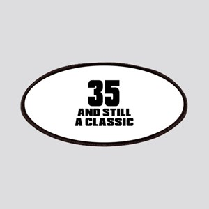 35 And Still A Classic Birthday Designs Patch