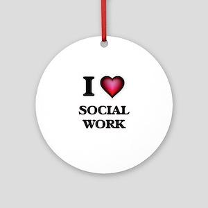 I love Social Work Round Ornament