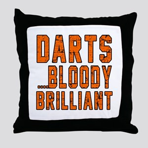 Darts Bloody Brilliant Sports Designs Throw Pillow