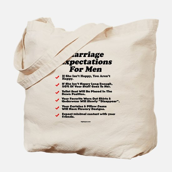 Marriage Expectations For Men Tote Bag