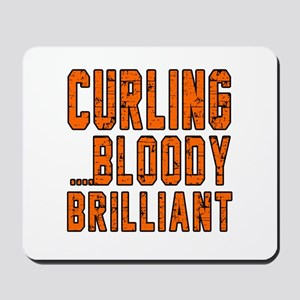 Curling Bloody Brilliant Sports Designs Mousepad