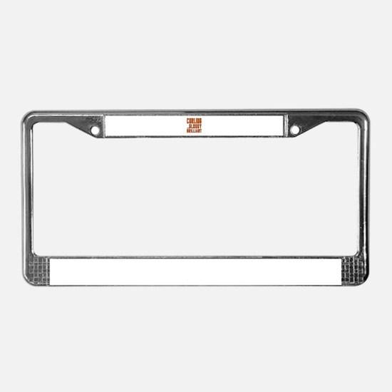 Curling Bloody Brilliant Sport License Plate Frame