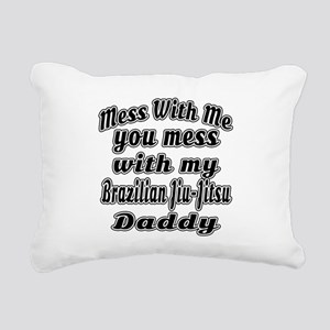 You Mess With My Brazili Rectangular Canvas Pillow