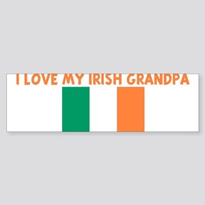 I LOVE MY IRISH GRANDPA Bumper Sticker