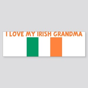 I LOVE MY IRISH GRANDMA Bumper Sticker