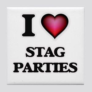 I love Stag Parties Tile Coaster