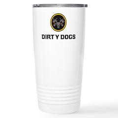 Dirty Dogs Travel Mug