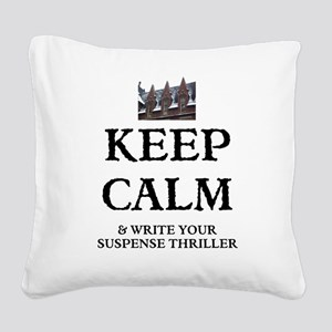 KEEP CALM AND WRITE YOUR SUSPENSE THRILLER Square