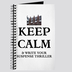 KEEP CALM AND WRITE YOUR SUSPENSE THRILLER Journal