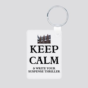 Keep Calm And Write Your Suspense Keychains