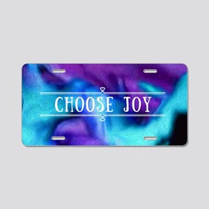 Choose joy Aluminum License Plate
