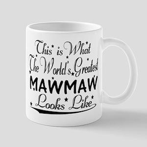 World's Greatest Mawmaw... Mugs