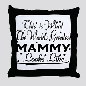 World's Greatest Mammy... Throw Pillow