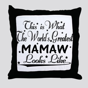 World's Greatest Mamaw... Throw Pillow