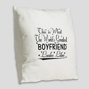 World's Greatest Boyfriend... Burlap Throw Pillow