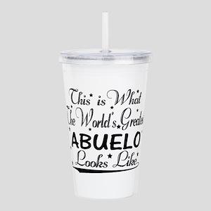 World's Greatest Abuelo... Acrylic Double-wall Tum