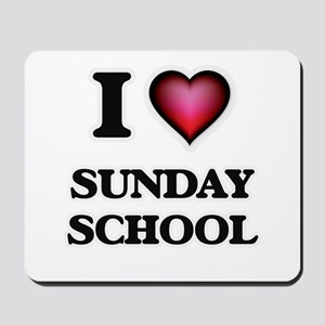 I love Sunday School Mousepad