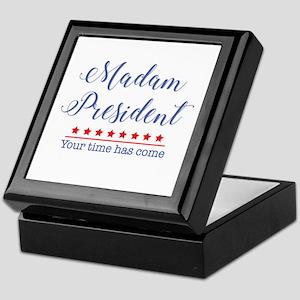 Madam President Your Time Has Come Keepsake Box