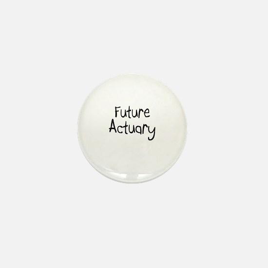 Future Actuary Mini Button
