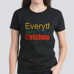Better With Ketchup T-Shirt