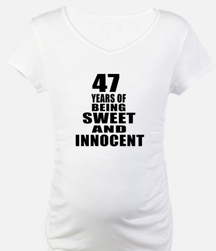 47 Years Of Being Sweet And Inno Shirt