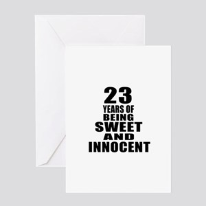 23 Years Of Being Sweet And Innocent Greeting Card