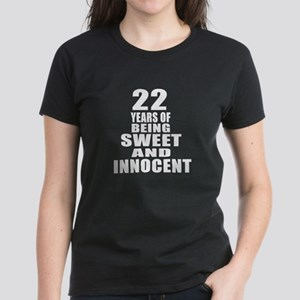 22 Years Of Being Sweet And I Women's Dark T-Shirt