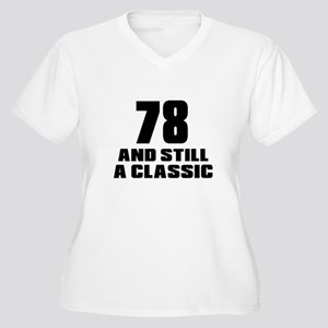 78 And Still A Cl Women's Plus Size V-Neck T-Shirt
