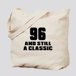 96 And Still A Classic Birthday Designs Tote Bag