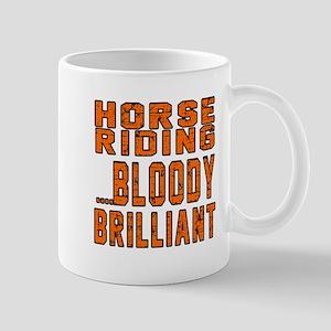 Horse Riding Bloody Brilliant Sports De Mug