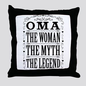 Oma The Legend... Throw Pillow