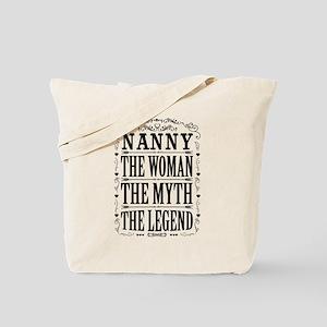 Nanny The Legend... Tote Bag