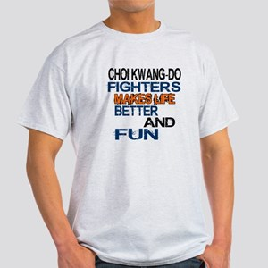 Choi Kwang Do Fighters Makes Life Be Light T-Shirt