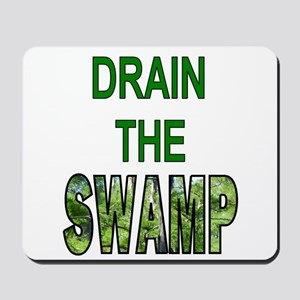 Drain The Swamp Mousepad