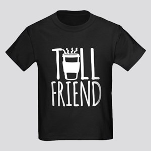 Coffee Friend Gifts Tall Friend (white) T-Shirt