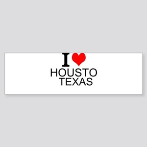 I Love Houston, Texas Bumper Sticker