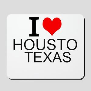 I Love Houston, Texas Mousepad