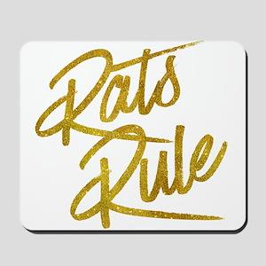 Rats Rule Gold Faux Foil Metallic Glitte Mousepad