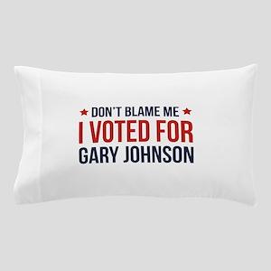 Don't Blame Me Pillow Case