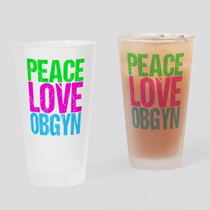 Peace Love Obygyn Drinking Glass