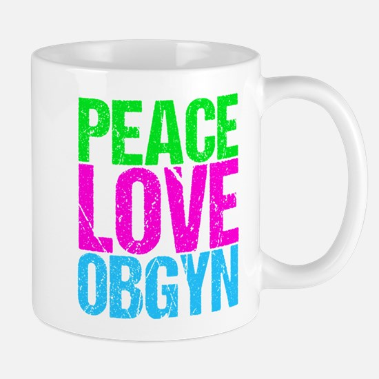 Peace Love Obygyn Mug