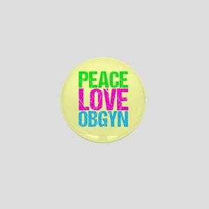 Peace Love Obygyn Mini Button