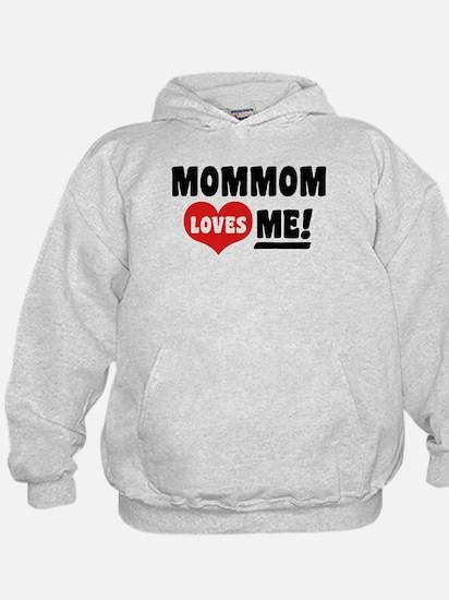 MomMom Loves Me Hoodie