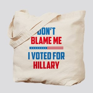 Don't Blame Me Tote Bag
