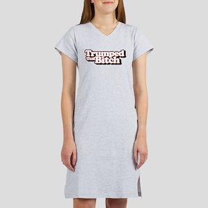 Trumped That Bitch Women's Nightshirt